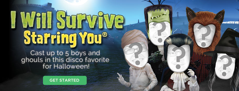 I Will Survive Starring You!