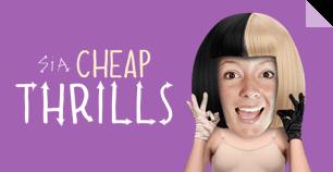 Sia's Cheap Thrills