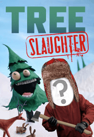 Tree Slaughter
